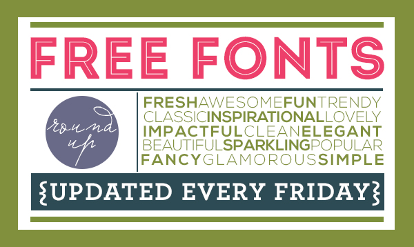 free FONT friday | round-up