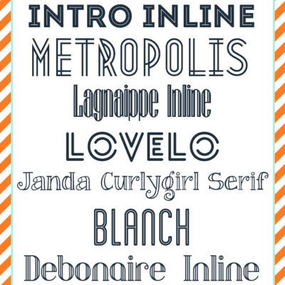 free FONT friday | fabulous INLINE fonts