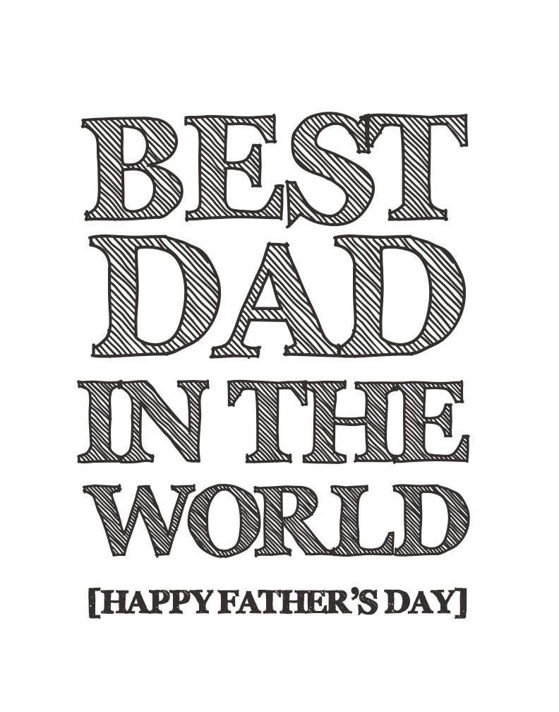 best dad in the word FREE father' s day printable