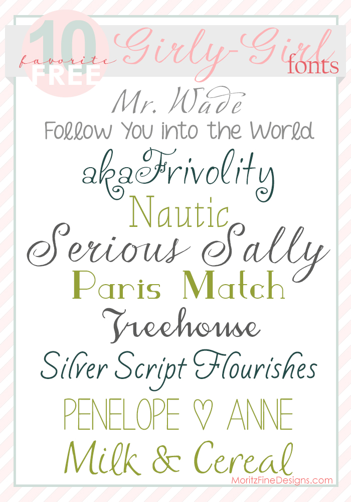 Free Font Friday The Best Girly Girl Fonts Moritz Fine Designs