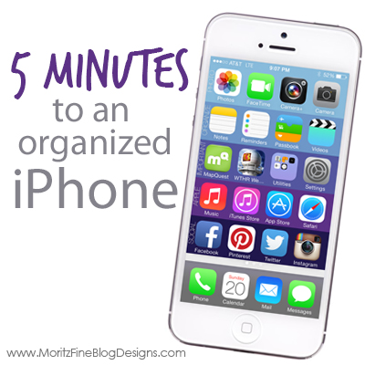 Organize your Iphone in 5 minutes!