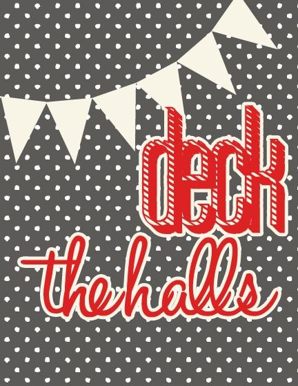Deck the halls Free printable christmas