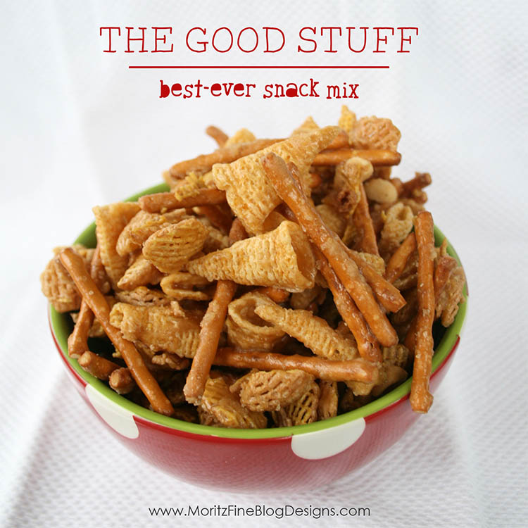 The Good Stuff | best snack mix ever!