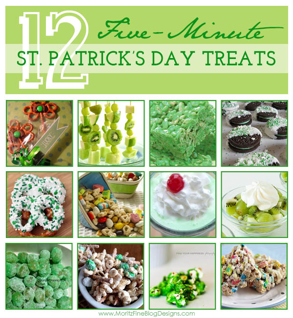 12 Five-Minute St. Patrick's Day Treats you can make for your kids, family and co-workers