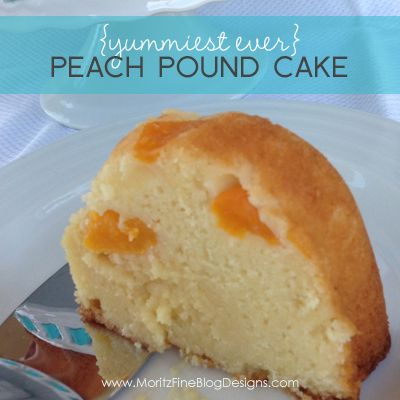 Yummiest Ever {Peach} Pound Cake