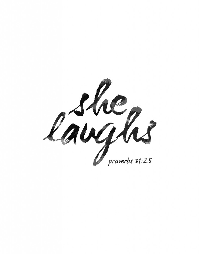 She Laughs Proverbs 31 25 Free Printable Included