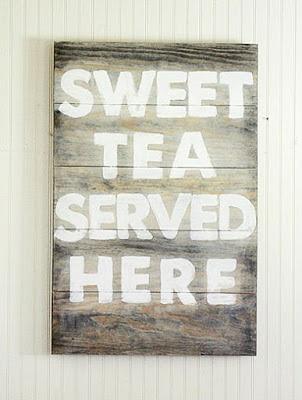 Sweet tea DIY sign
