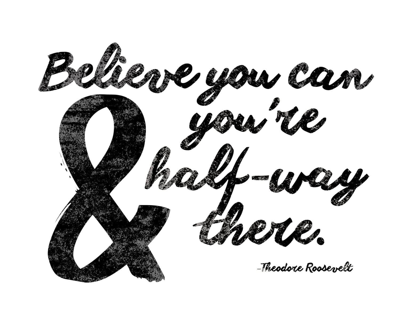 Believe Quote Free Printable