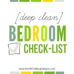 Has it been forever since you have cleaned out your closets, drawers and deep cleaned your bedroom? Use this Deep Clean Bedroom Checklist to stay on task!