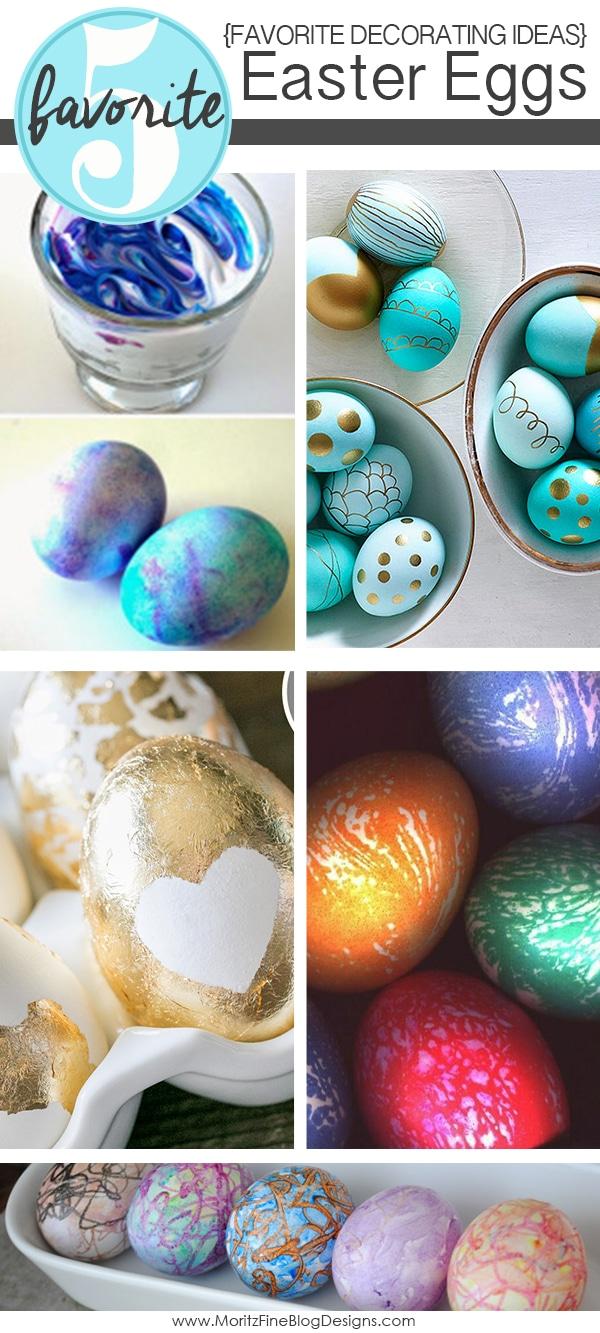 Easter Egg Decorating Ideas | Friday Favorite 5