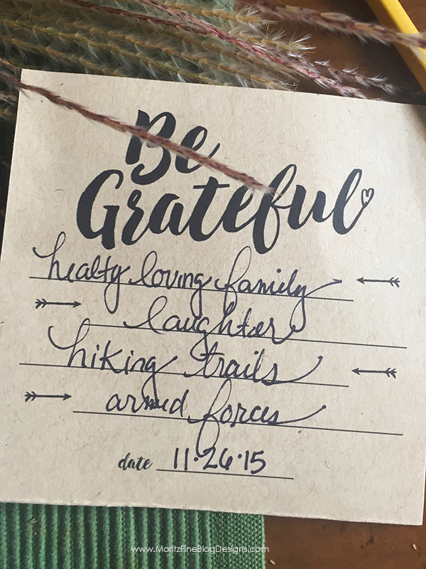 This Thanksgiving Utensil Holder has a 2-fold purpose: to hold the silverware and to give guests a way to have a dated record of their list of gratefulness.