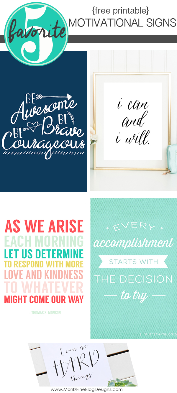 Free Printable Motivational Signs   Favorite Friday 5