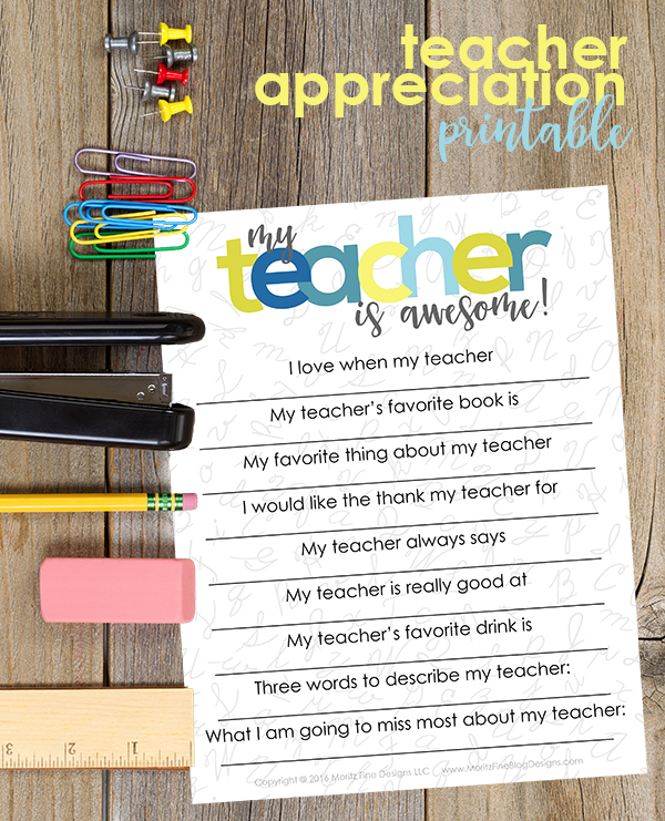 Students will have fun filling out this Teacher Appreciation Printable at the end of their school year! And teachers will have even more fun reading them!