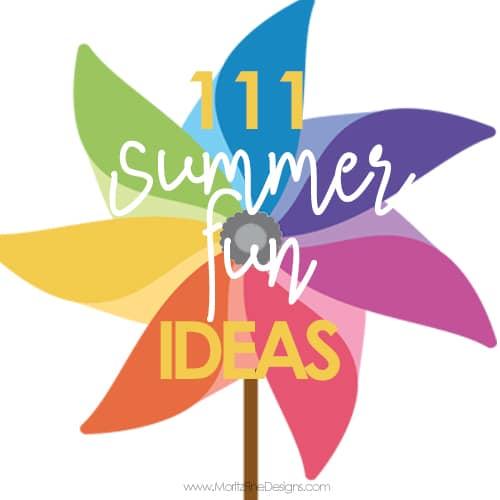 111 Summer Fun Ideas for Kids Free Printable