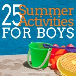 25 Summer Activities for Boys