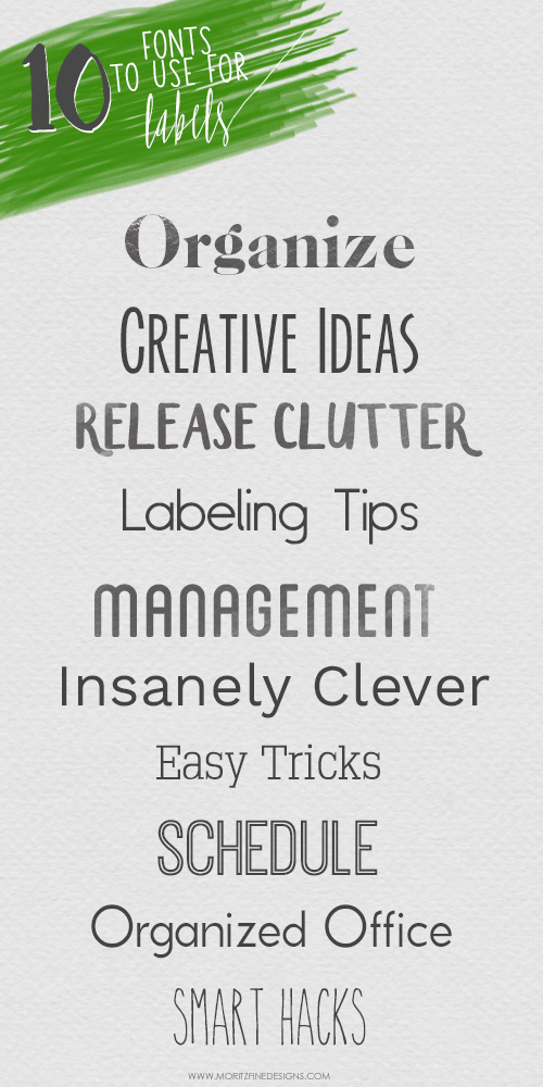 If you love to organize and label everything, try out these must have Fonts to use for Labels. Clean and easy to read on any item you label.
