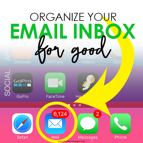 Organize Your Email Inbox for Good!