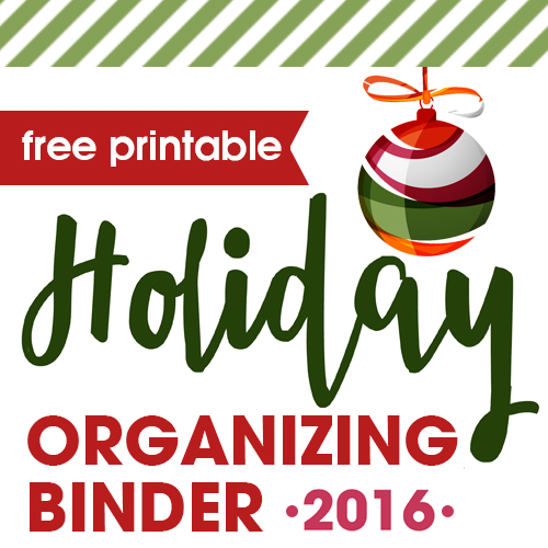 Ready to enjoy a stress-free holiday season? Plan, prepare and execute a fantastic holiday season with the free printable 2016 Holiday Organizing Binder.