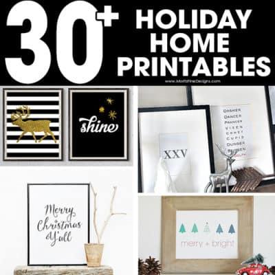 30+ Free Christmas Home Printables