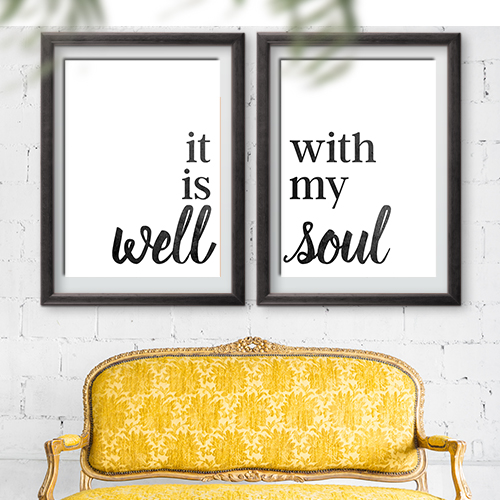 It Is Well With My Soul Free Printable Home Decor Signs