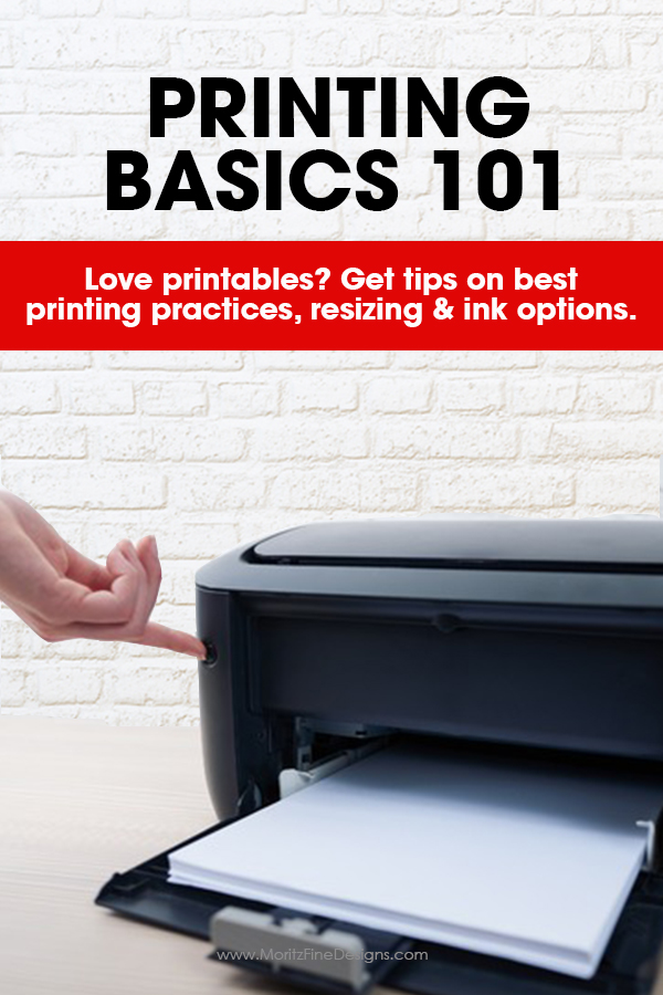 printing basics 101 | printing FAQs | how to print and resize free printables | how to print for less | printing PDFs