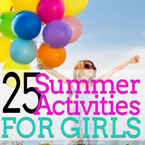 25 Summer Activities for Girls