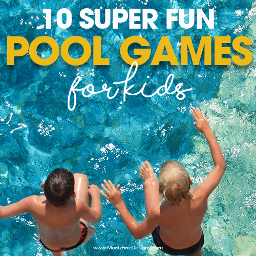 10 Pool Games For Kids & Free Printable