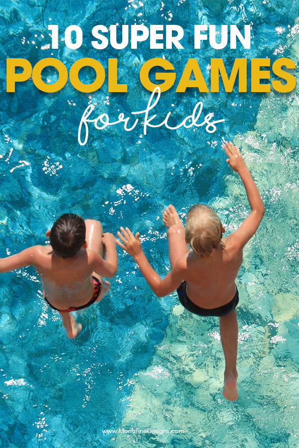 10 Pool Games For Kids & Free Printable | Moritz Fine Designs