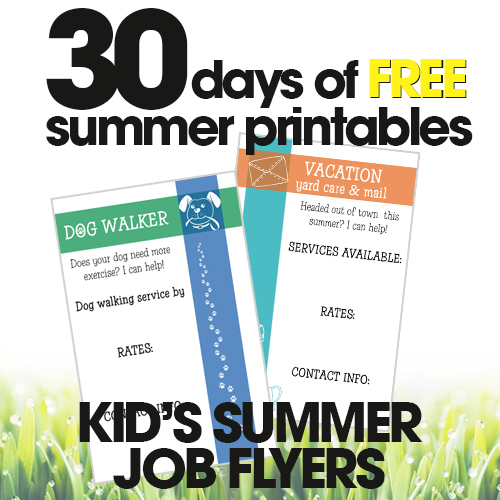 free summer printables | kid's summer job flyers | customizable job flyer for kids | free printables
