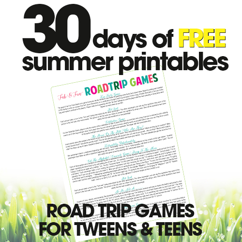 free summer printables | road trip games for tweens & teens | travel games for kids | free printable