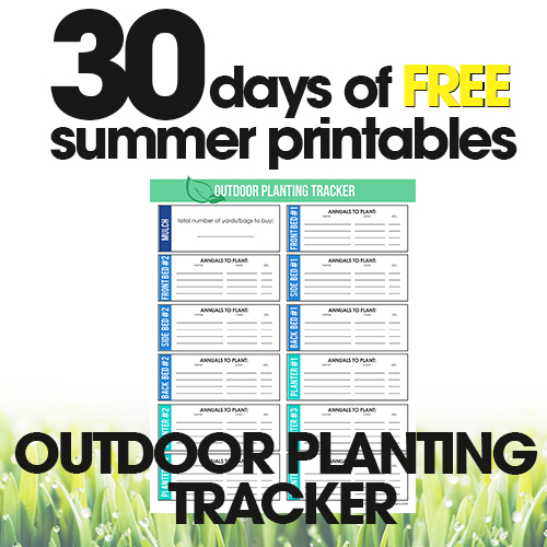 Outdoor Planting Tracker | Free Summer Printables Day #3
