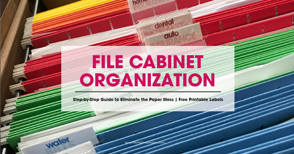 Simple Steps To Get Your File Cabinet Organized With Free Printables
