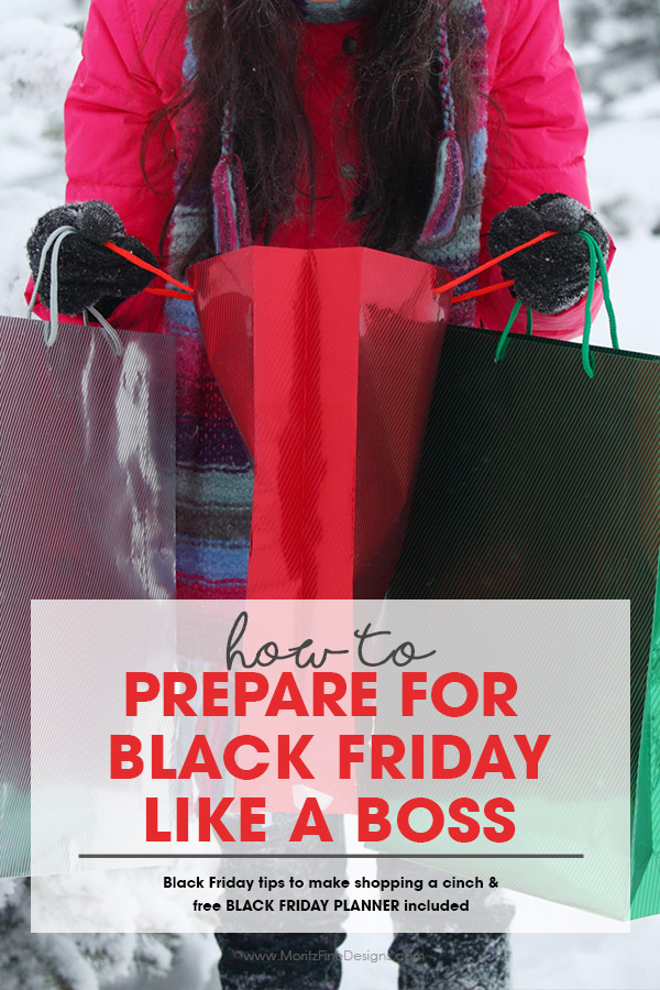 Learn how to Prepare for Black Friday Like a Boss, with the best Black Friday and Christmas Shopping Tips. Use the free printable Black Friday Organizer to craft the perfect shopping plan. #blackfriday