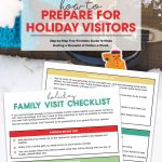 How to Prepare for Holiday Family Visits | Free Printable Checklist | Get organized for your Thanksgiving and Christmas Visitors | Holiday Preparation Guide