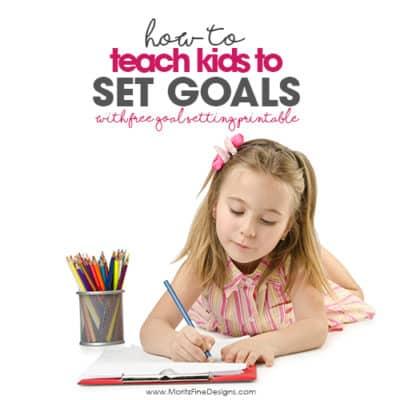 How to Teach Kids to Set Goals