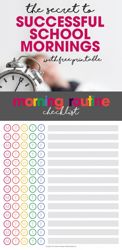 The Secret to Successful School Mornings | free printable | morning routine chart | kids, tweens & teens morning checklist