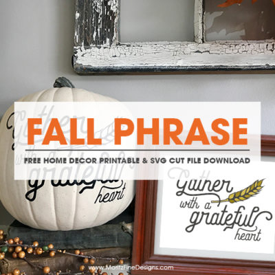 Fall Home Decor | Free Printable & SVG Cut File | Halloween and Thanksgiving Decorations | Gather With A Grateful Heart