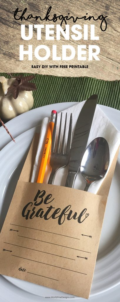 Thanksgiving Utensil Holder | Free Printable Silverware Holder | Grateful list | Create your list of gratitude
