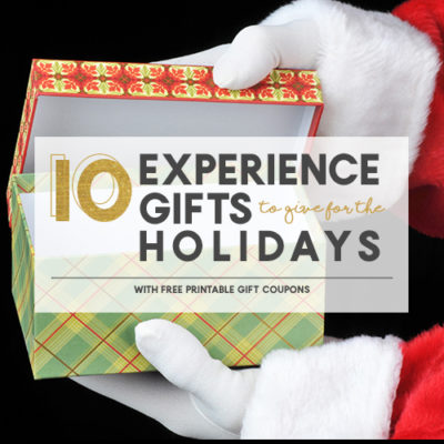 10 Experience Gifts to Give This Holiday Season + Free Printable Gift Certificate