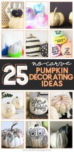 25 No-Carve Pumpkin Decorating Ideas | Simple & Creative Pumpkin Decor | fall pumpkin DIY | Tips and trick to decorating pumpkins