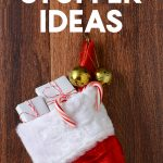 10 Affordable Stocking Stuffer Ideas | Christmas stocking stuffers for kids, teens & adults | inexpensive stocking gifts | holiday tips & tricks