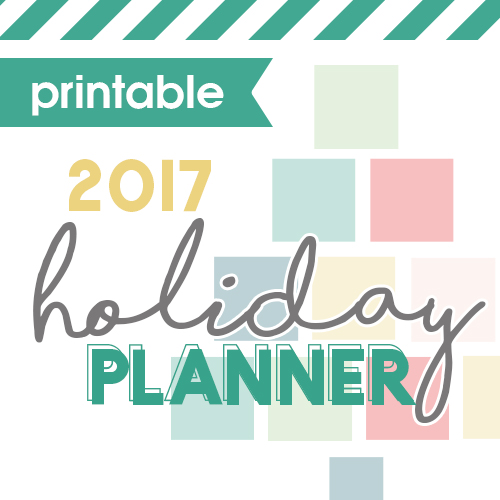 2017 Holiday Organizing Planner
