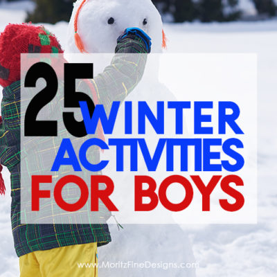 Are your boys bored with nothing to do? Fun winter activities are the answer. 25 games, experiments, building activities and more.