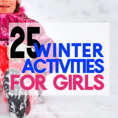 This winter keep your girls busy with this amazing list of 25 winter activities for girls of all ages--includes crafts, games, activities and more