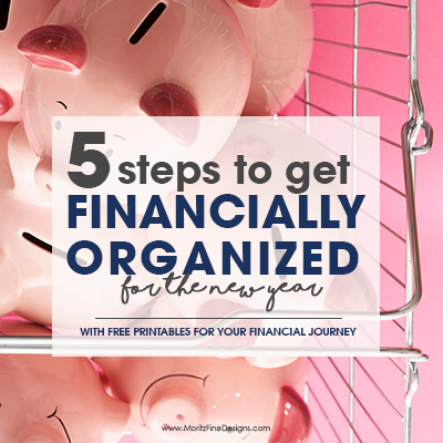 5 Steps to Get Financially Organized for the New Year