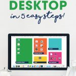 Is your Computer Desktop a MESS? Use the Desktop Organization Backgrounds to clean it up in less than 5 minutes! Step-by-step guide included.