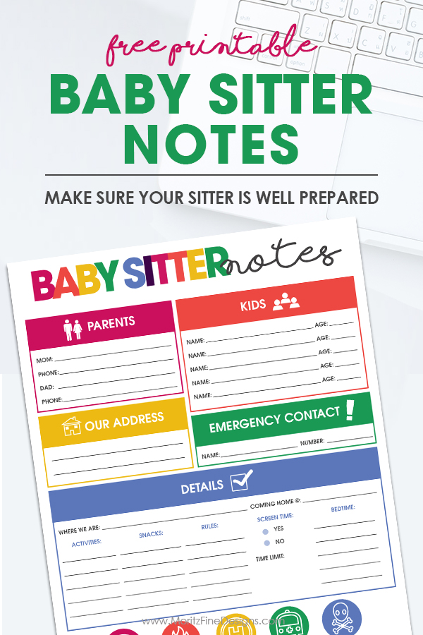 Use the Free printable baby sitter notes organizer sheet to leave all the must-have details your baby sitter needs for a successful experience.