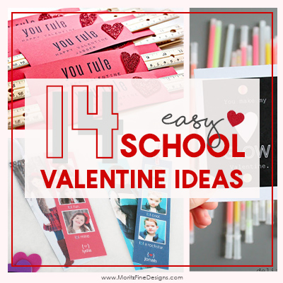14 Easy School Valentine Ideas