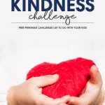 Doing random acts of kindness is so easy and fun!Try the 30-Day Acts of Kindness Challenge with your kids. There are more than 50 ideas listed on the free printable challenge sheet.