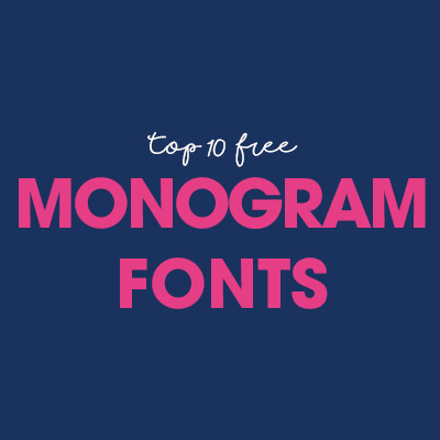 Top 10 Free Monogram Fonts